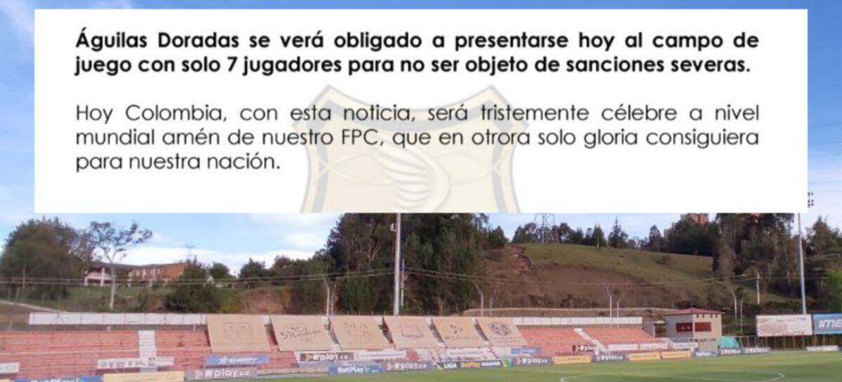 ¡7 vs 11! Águilas Doradas tendrá que enfrentar a Boyacá Chicó con solo siete futbolistas